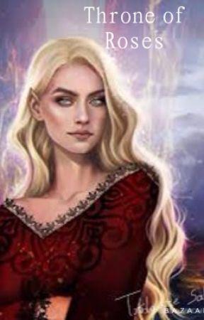 Throne Of Roses Chapter 12 Wattpad