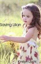 Saving Lilian by Dreamingofperfect21