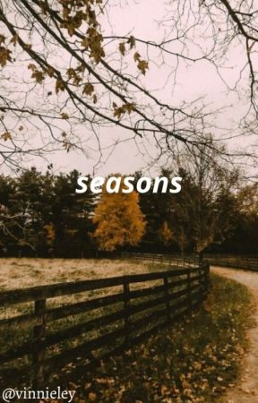 seasons || dreamnotfound / gream by vinnieley