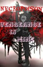 NecroPoison : Vengance is Mine. by AnthonyPoison