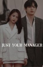 Just Your Manager by vsooshii