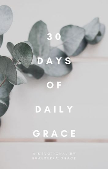 30 Days of Daily Grace