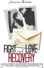 Fight & Love; Recovery [j.b.] by Brtzxx