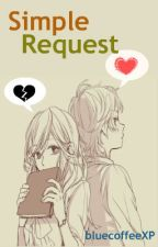 Simple Request by bluecoffeeXP