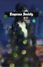 Empress Society (Pending/on EDIT) by noCrownPrincess
