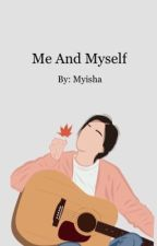 Me and myself by cherry5weet