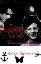 Bullying (Larry Stylinson) by KorazonDeHoran