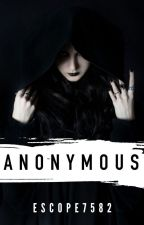 Anonymous (Sequel to Revenge On The Player) by Escope7582
