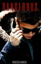 """Dangerous"".- Justin Bieber & Tu by RebbecaGarciia"