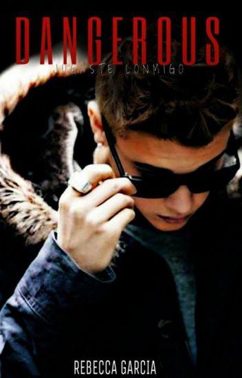 """""""Dangerous"""".- Justin Bieber & Tu"""