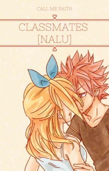 Classmates: (NaLu FanFic!)