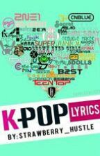 K-POP lyrics♛[COMPLETED] by x_phenomenon