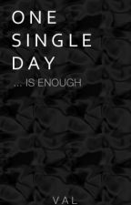 One Single Day by tbhvidhi