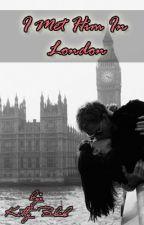 I Met Him In London by KittyBlack