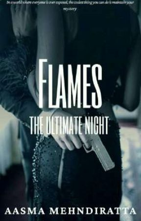 FLAMES - THE ULTIMATE NIGHT by golden__art