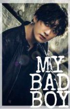 MY BAD BOY  by Cherry090604