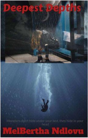 Deepest Depths  by MelBowbie