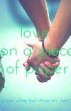 """Love On A Piece Of Paper"" - NH by EffaIrwandi"