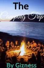 The Camping Trip by gizness