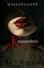 Cassandra's Revenge (COMPLETED) by QueenSiren96