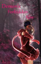 Demon's Forbidden Kiss (completed) by NiteCatAuthor
