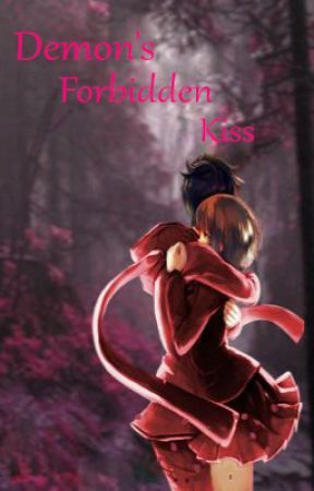 Demon's Forbidden Kiss (completed) by NiteCat