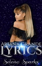 Ariana Grande Lyrics by get_over_yourself