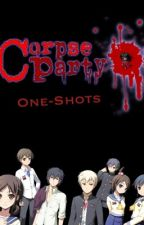 Corpse Party One-Shots by MiyoTurtle