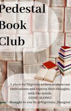 Pedestal Book Club by Nigerians_Hangout