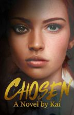 Chosen | A Novel by M. H. Silver by MH_Silver