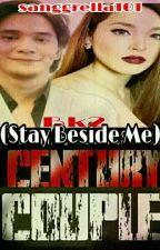Century Couple (Stay Beside Me bk2) by sanggrella101