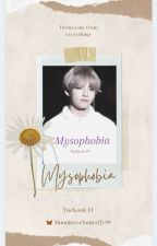 ✔Mysophobia    Taekook FF    by moonloverbutterfly99