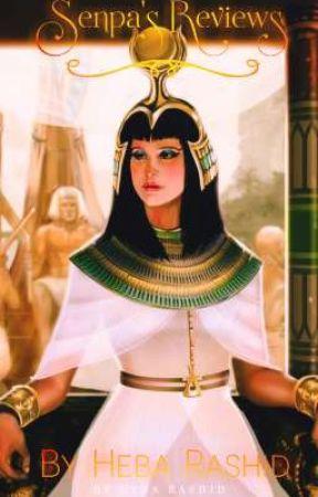 Senpa's Reviews ( CLOSED) by Queen_of_life_Heba