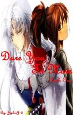 Dare You To Move ~Book One~ (Editing) by JackieJ12