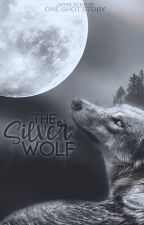 The Silver Wolf (One Shot) by JayeSix