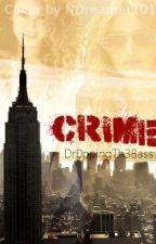 Crime by grxceeee