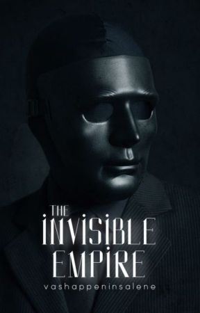 the invisible empire (l.t) [coming soon] by vashappeninsalene