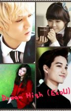 Dream High ( EXO & IU fanfic) by jesskwankwan
