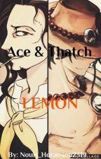 Ace x Reader x Thatch (LEMON) by Nouis_Horanson2319