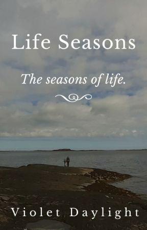 Life Seasons by VioletDaylight