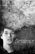 Dreamer by Awonderwallofmystery