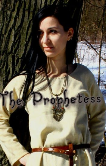The Prophetess *COMPLETED*