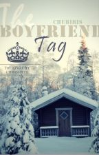 The Boyfriend Tag by chubiris