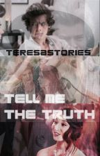 Tell me a truth (h.s.) by TeresaStories