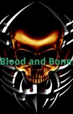 Blood and Bones by chaosprincess_