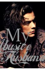 My abusive husband (sequel my abusive boyfriend harry styles) by angela_liebe