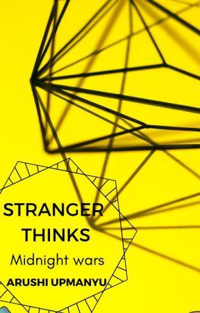 Stranger Thinks by RuhiUDD