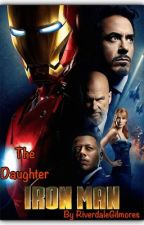 The Daughter (IronMan) by RiverdaleGilmores