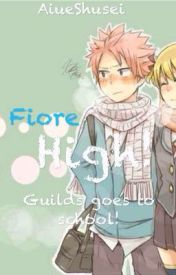 Fiore High! (Guilds from the GMG goes to School!) by AiueShusei