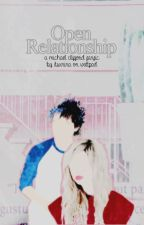 Open relationship - m.c by itsxnina